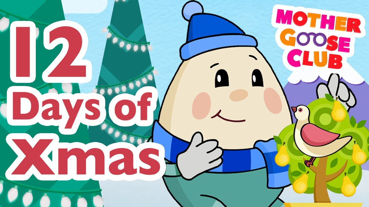 The Twelve Days of Christmas – Mother Goose Club Christmas Songs