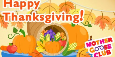 Thanksgiving Day – Holiday Songs – Mother Goose Club Thanksgiving Song