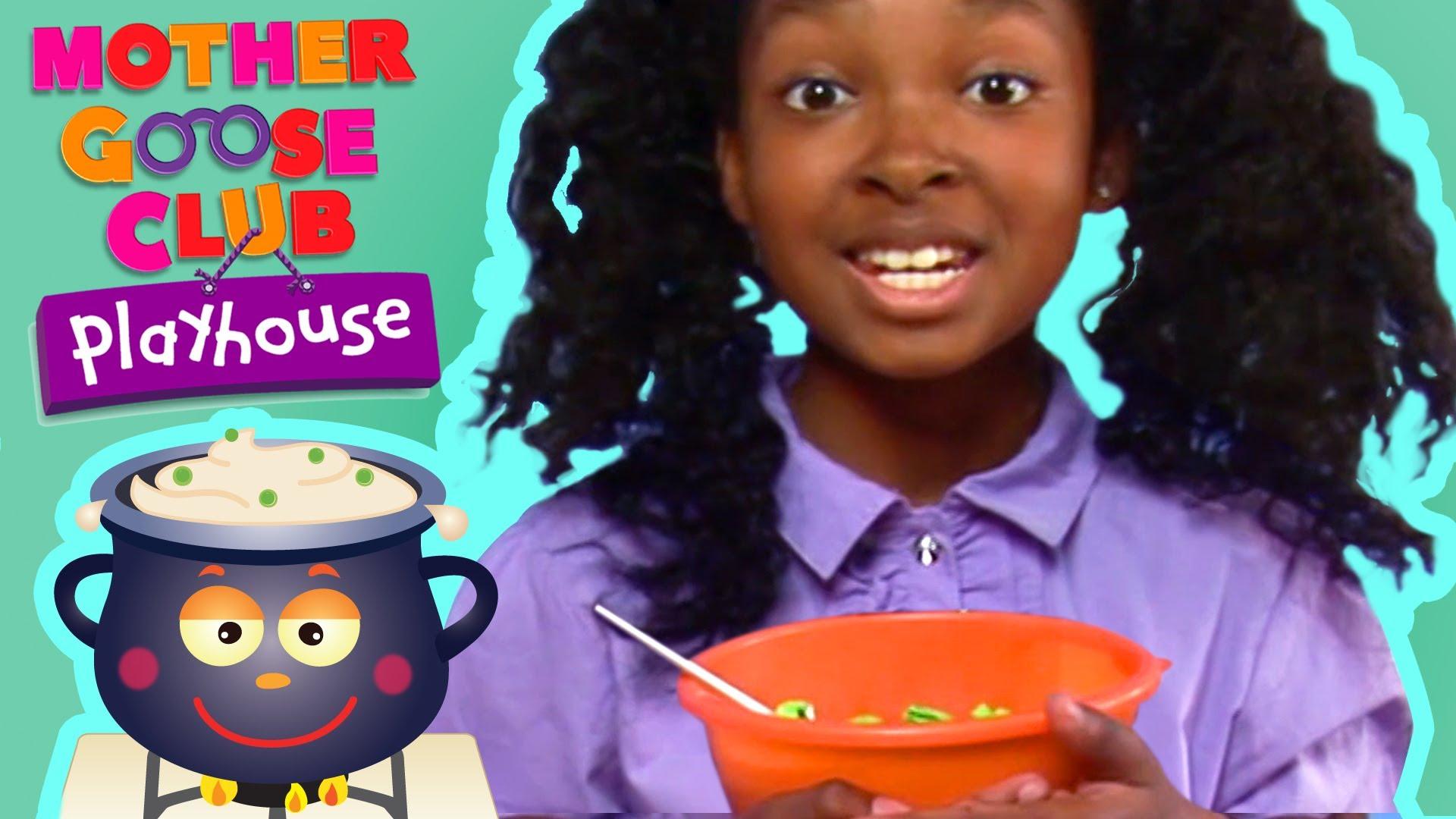 Pease Porridge Hot | Mother Goose Club Playhouse Kids Video