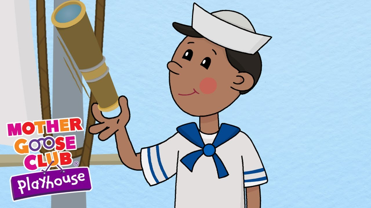 A Sailor Went to Sea | Mother Goose Club Playhouse Kids Video