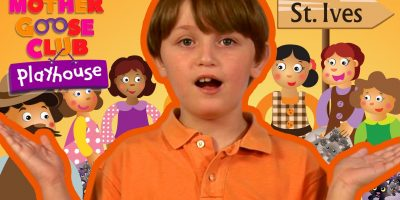 Going to St. Ives | Mother Goose Club Playhouse Kids Video