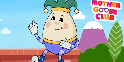 Humpty Dumpty Sat on a Wall – Mother Goose Club Rhymes for Kids
