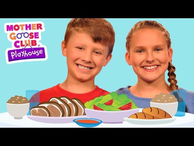 Dinner | Mother Goose Club Playhouse Kids Video