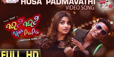 Hosa PADMAVATHI HD Video Song | Johnny Johnny Yes Papa | B.Ajaneesh Loknath | Dhananjay Ranjan