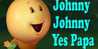 Big Bees Jr. – Johnny, Johnny, Yes Papa