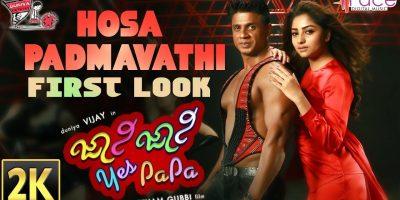 Johnny Johnny Yes Papa | Hosa PADMAVATHI First Look | 2K | Duniya Vijay | Rachitha Ram