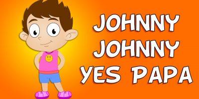 Johnny Johnny Yes Papa Nursery Rhyme   Nursery Rhymes For Children