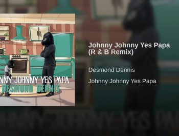 Johnny Johnny Yes Papa (R & B Remix)