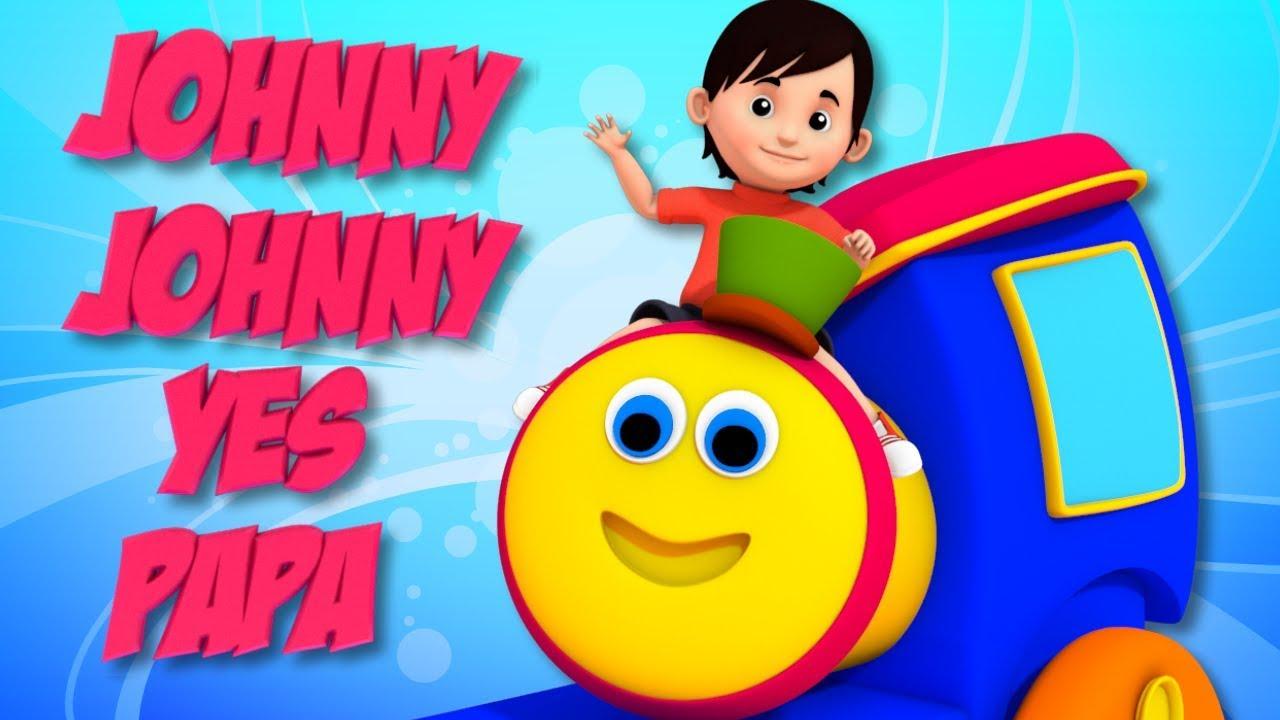 Johny Johny Yes Papa | English Rhymes For Kids | Bob Johny Johny | Kids Songs | Bob The Train