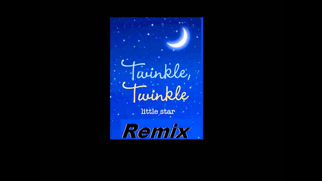 Twinkle Twinkle Little Star (Dubstep Remix)