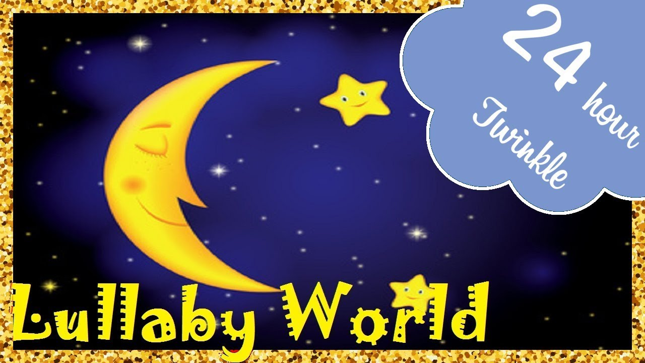 ? 24 HOURS ? Twinkle Twinkle Little Star LULLABY for Babies to go to Sleep | Baby LULLABY songs