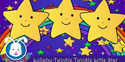 LULLABY Twinkle Twinkle Little Star | Bedtime Lullabies