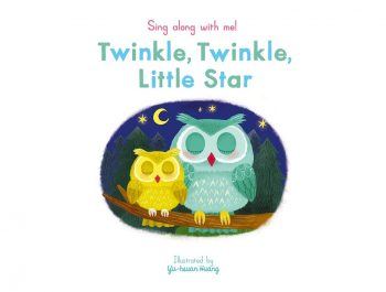 Sing Along With Me: Twinkle, Twinkle Little Star – Nosy Crow Nursery Rhymes