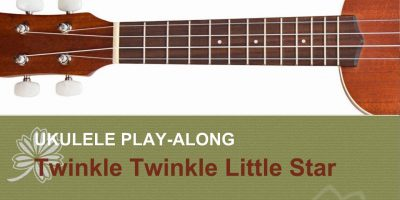 BEST Ukulele Lesson – Twinkle Twinkle Little Star – Ukulele Solo Play A-Long w/TAB