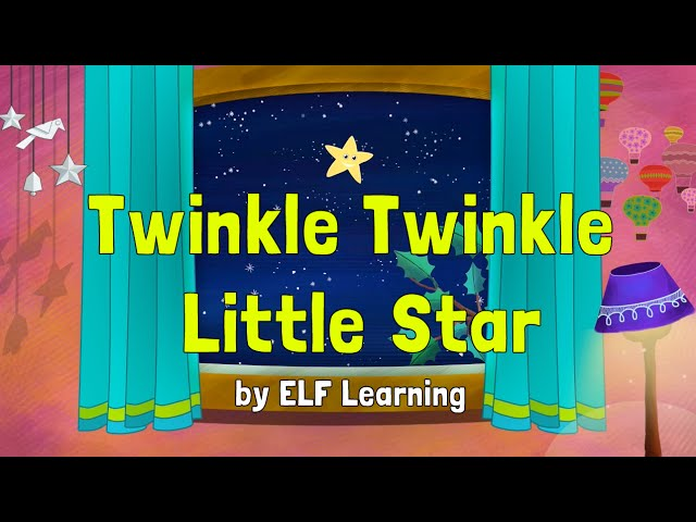 Twinkle Twinkle Little Star – Bedtime Song for Kids – Elf Learning