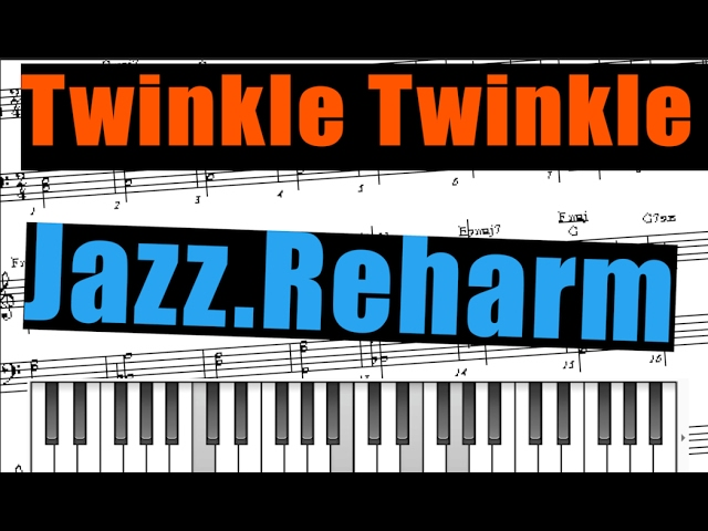 Twinkle Twinkle Little Star Jazz reharmonization  Tutorial