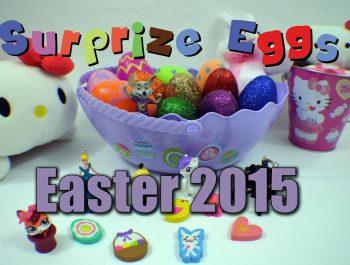 Easter Surprise Eggs 2015  Яйца с сюрпризом 2015 (игрушки) Bambuc TV
