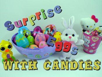 Easter Surprise Eggs with candies  Яйца с сюрпризом и конфетки Bambuc TV