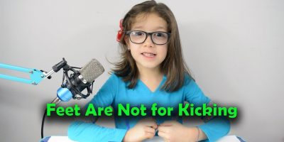 Bedtime Stories – Feet Are Not for Kicking
