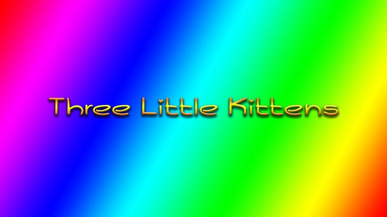 Three Little Kittens – Bambuc TV Nursery Rhymes for Baby
