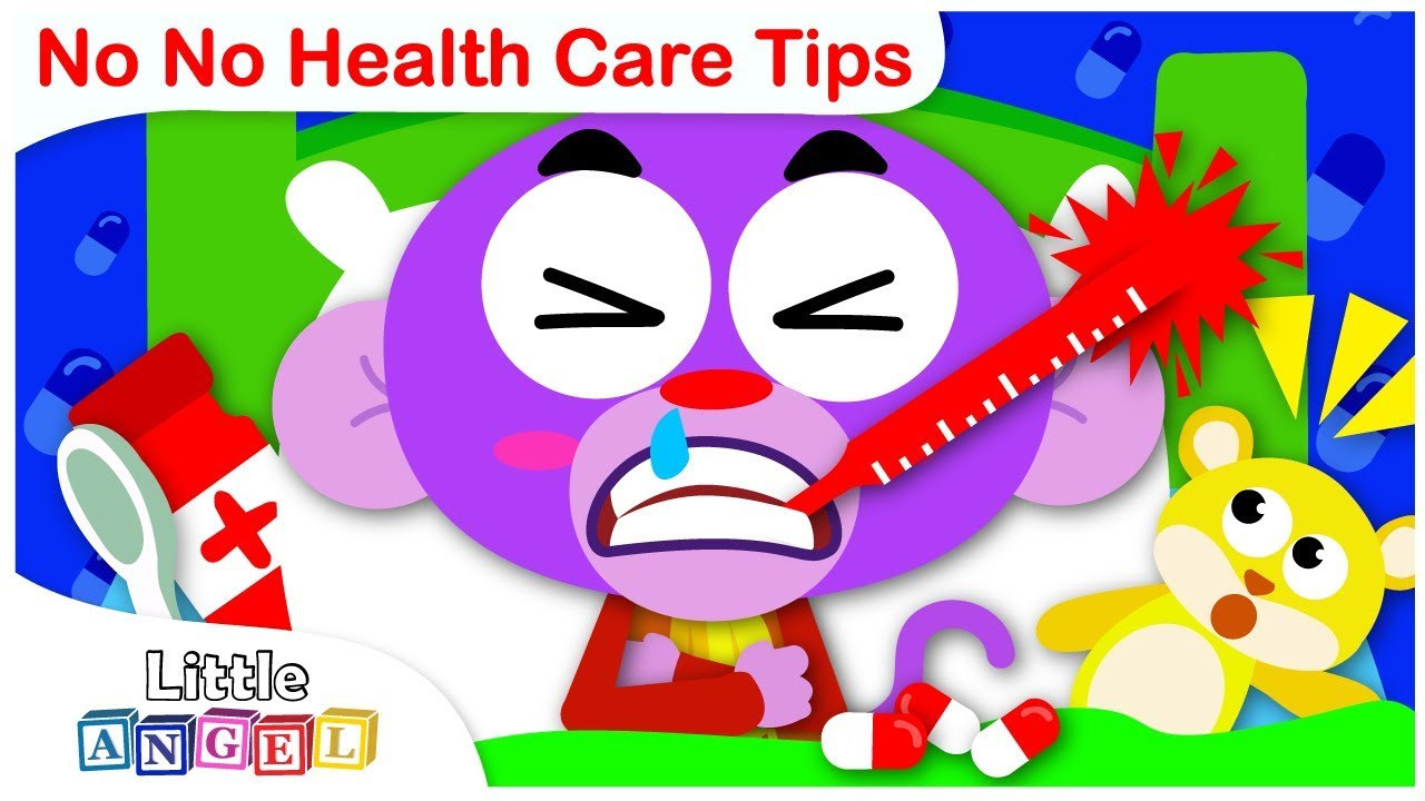 NO NO Health Care Tips | Kids Songs by Little Angel